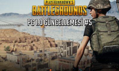 PUBG PC #5 Güncelleme Detayları