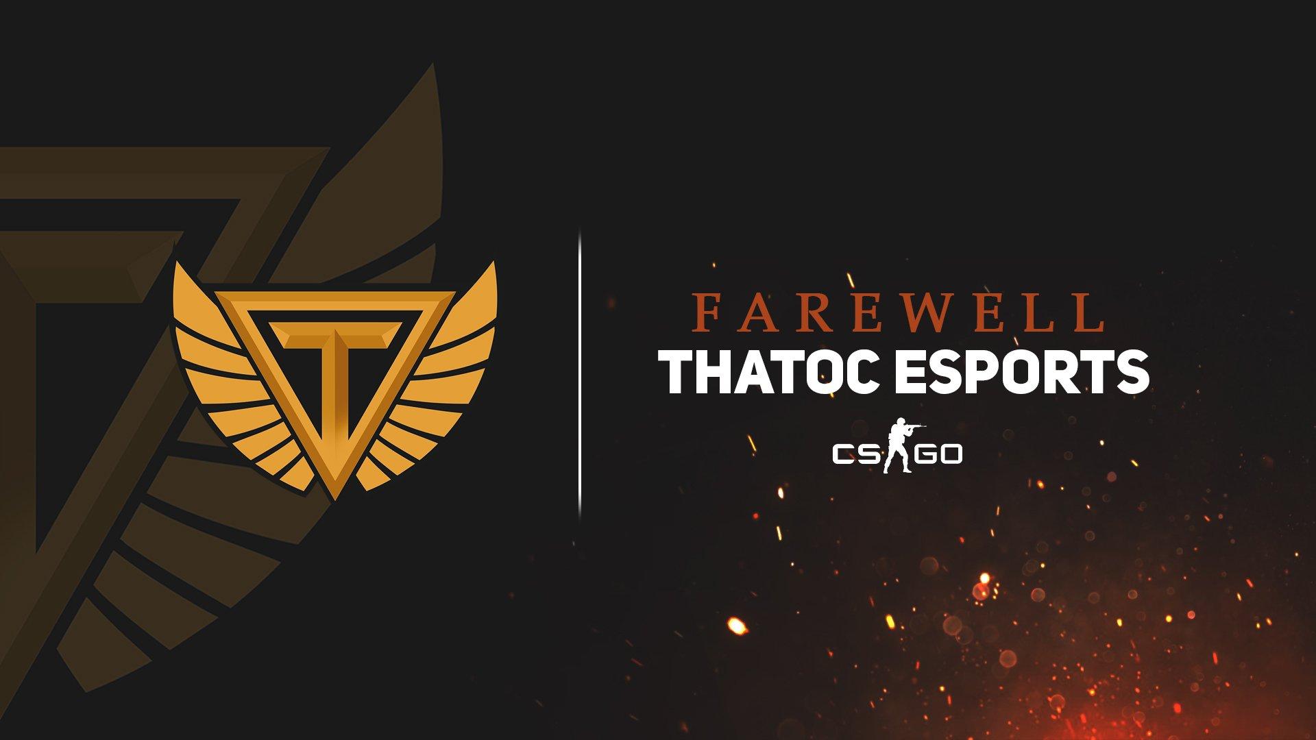 Thatoc Esports, CS:GO takımı ile yolları ayırdı!