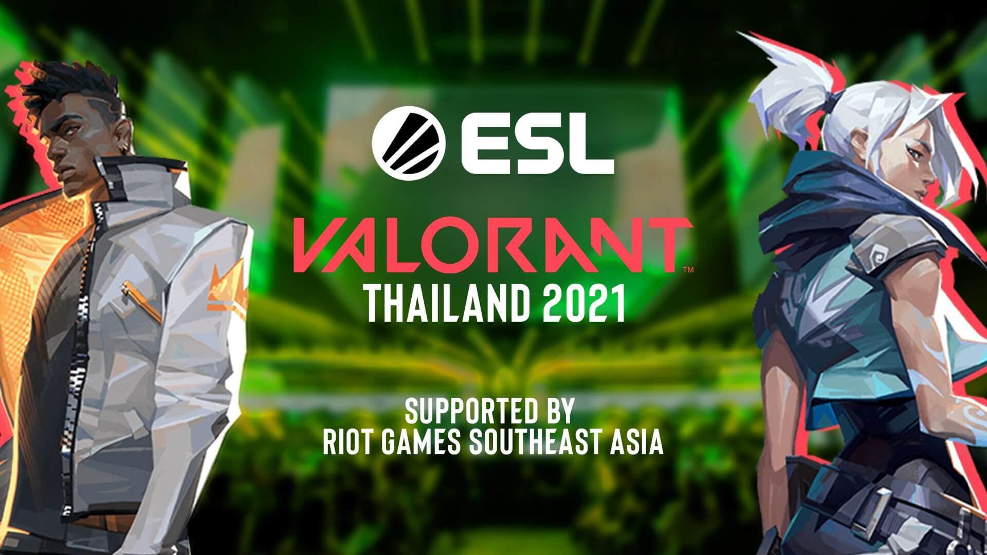 ESL, 2021 Tayland VALORANT turnuvaları düzenleyecek