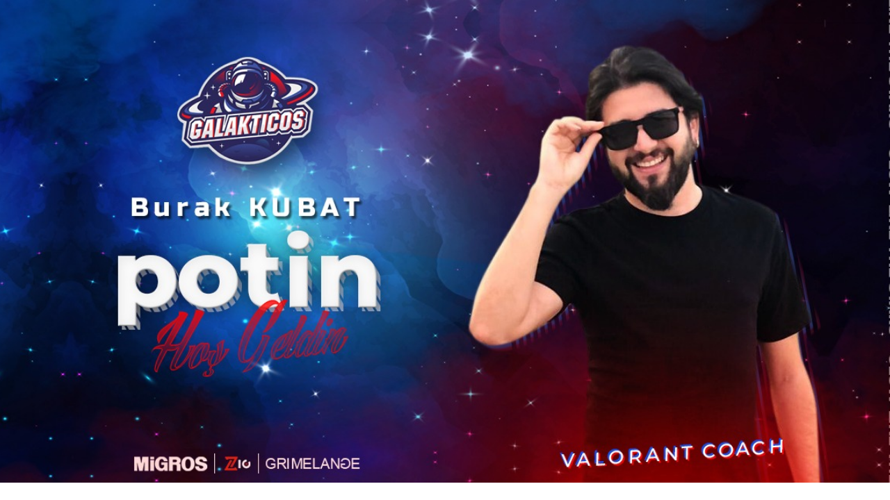 Team Galakticos VALORANT takımı koçunu duyurdu!