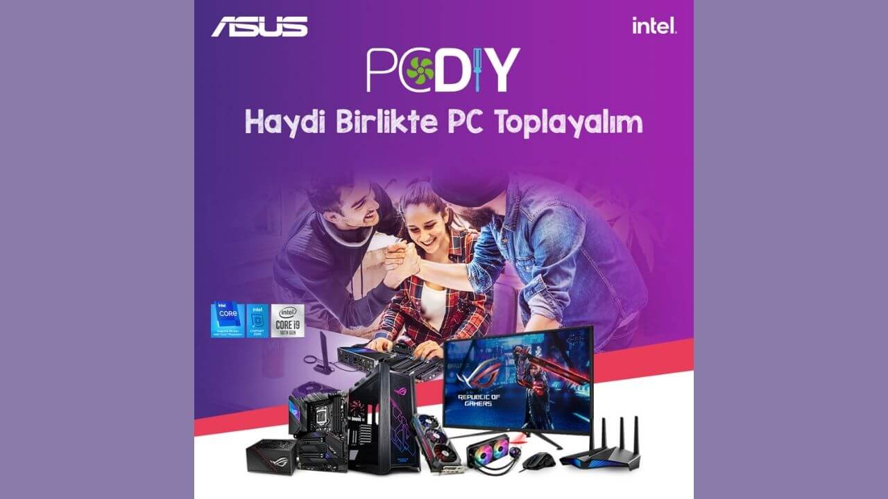 ASUS, Haydi Birlikte PC Toplayalım etkinliğini duyurdu