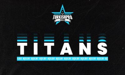 Turkish Pro Titans geri dönüyor!